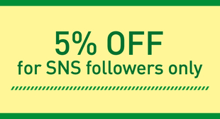5% OFF for SNS followers only